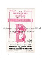 BOURNEMOUTH RESERVES V TOTTENHAM HOTSPUR RESERVES Programme for the reserve game at Dean Court dated