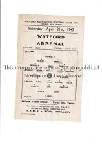 WATFORD V ARSENAL Single sheet for the game at Vicarage Road dated 21/4/45. Folds. Generally good