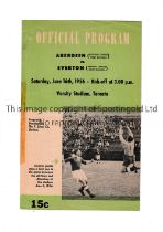 ABERDEEN V EVERTON FRIENDLY IN TORONTO 1956 Programme for the game in Canada dated 16/6/56. Tape