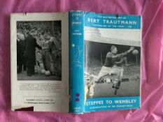 Bert Trautmann Manchester City Signed Football Book: 1956 autobiography Steppes To Wembley with
