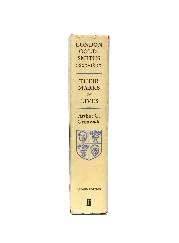 Arthur G. Grimwade: London Goldsmith's 1697-1837 Their Marks & Lives,