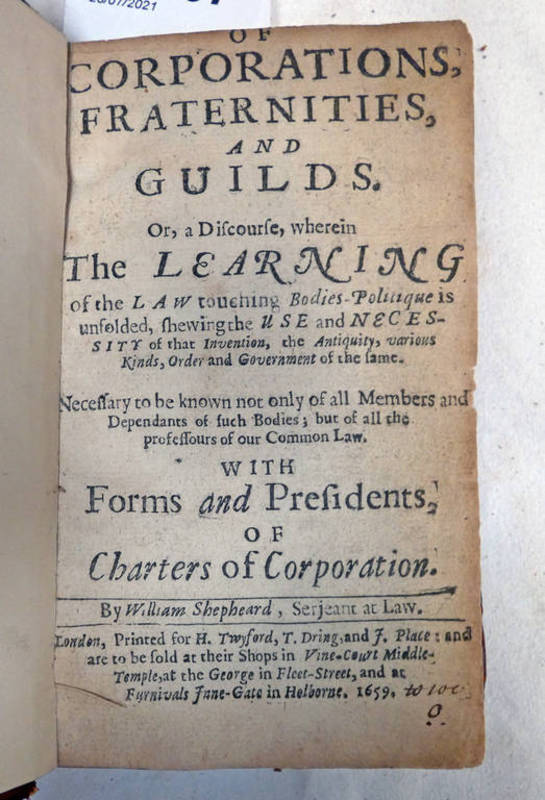 OF CORPORATIONS, FRATERNITIES, AND GUILDS BY WILLIAM SHEPHEARD,