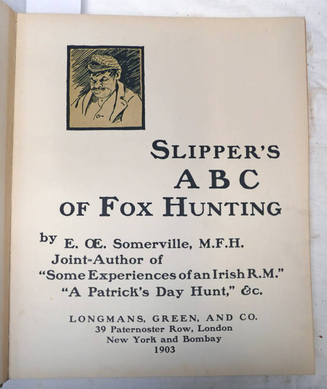 SLIPPER'S ABC OF FOX HUNTING BY E. OE.