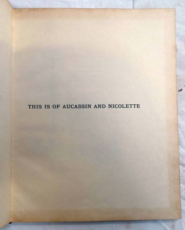 AUCASSIN AND NICOLETTE, AN OLD FRENCH SONG TALE,