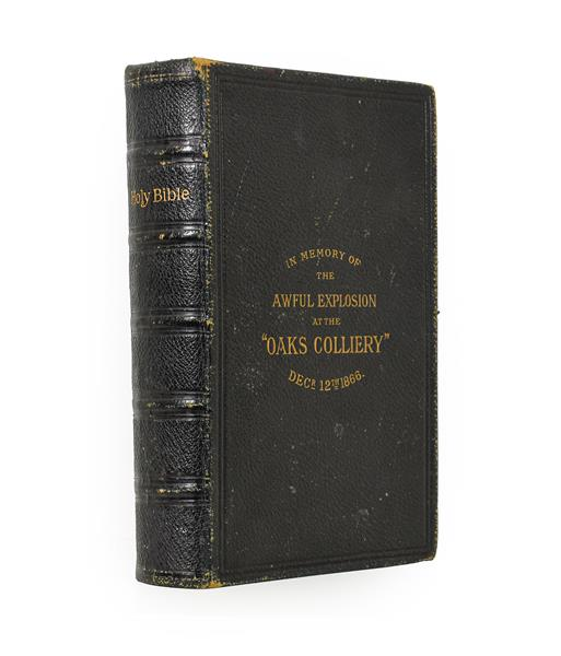 Oaks Colliery Bible. The Holy Bible, Containing the Old and New Testaments, London: George E. Eyre