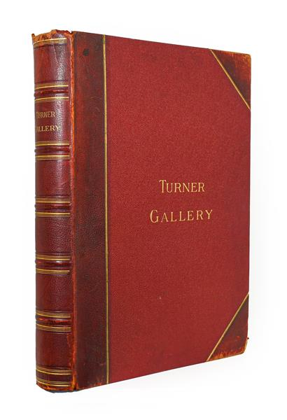 Turner (J. M. W.). The Turner Gallery. A Series of Sixty Line Engravings. From the Works of the Late