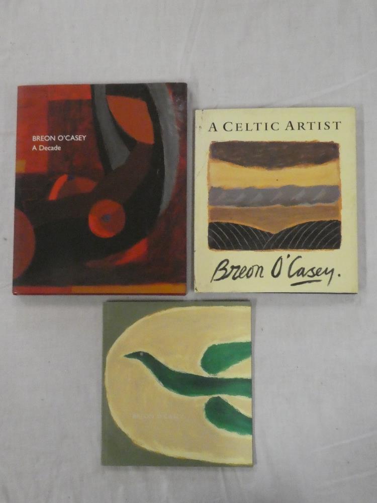 Breon O'Casey - Three volumes including Breon O'Casey - A Decade,