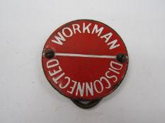 A signal lever catch handle warning plate - Workman Disconnected