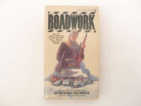 Richard Bachman [i.e. Stephen King]: 'Roadwork', New York, Signet, 1981, 1st edition,