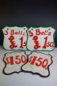 Four Painted Wooden Fairground Price Signs including ' 3 Balls for 1.50 ', between 25cms to 28cms