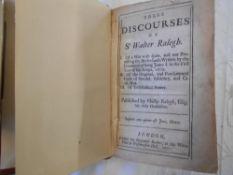RALEIGH, W. Three Discourses of Sr. Walter Ralegh 1702, London, 8vo rbnd. in mod. fl. cf. lacks