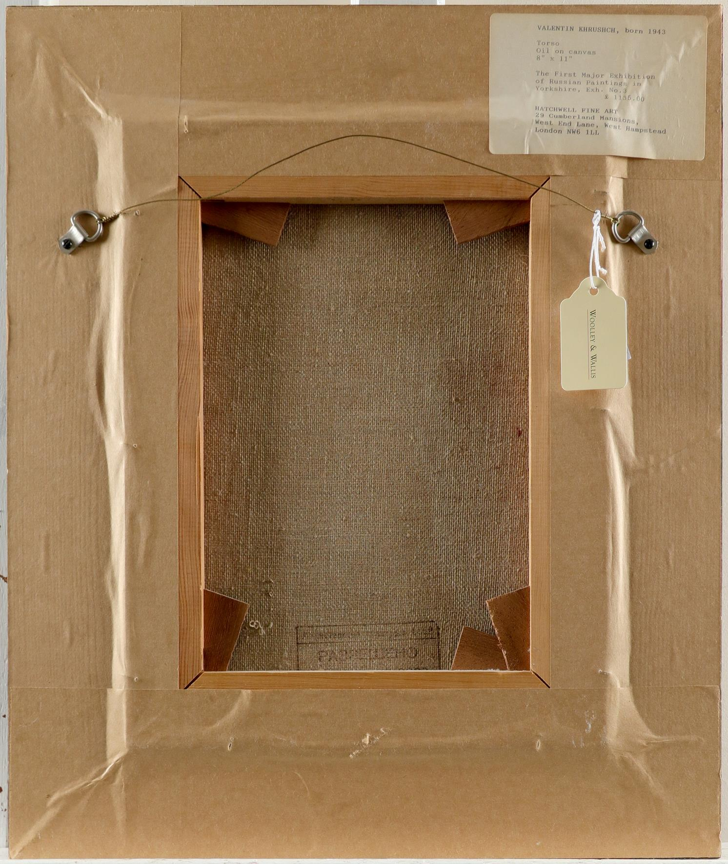 Valentin Khrushch (Ukrainian 1943-2005) Torso Oil on canvas 33.5 x 24.8cm Provenance: Hatchwell Fine - Image 3 of 3