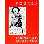 JALED MUYAES - La Revolucion Mexicana Vista por Jose Guadalupe Posada: Homenaje en Su Centenario ...