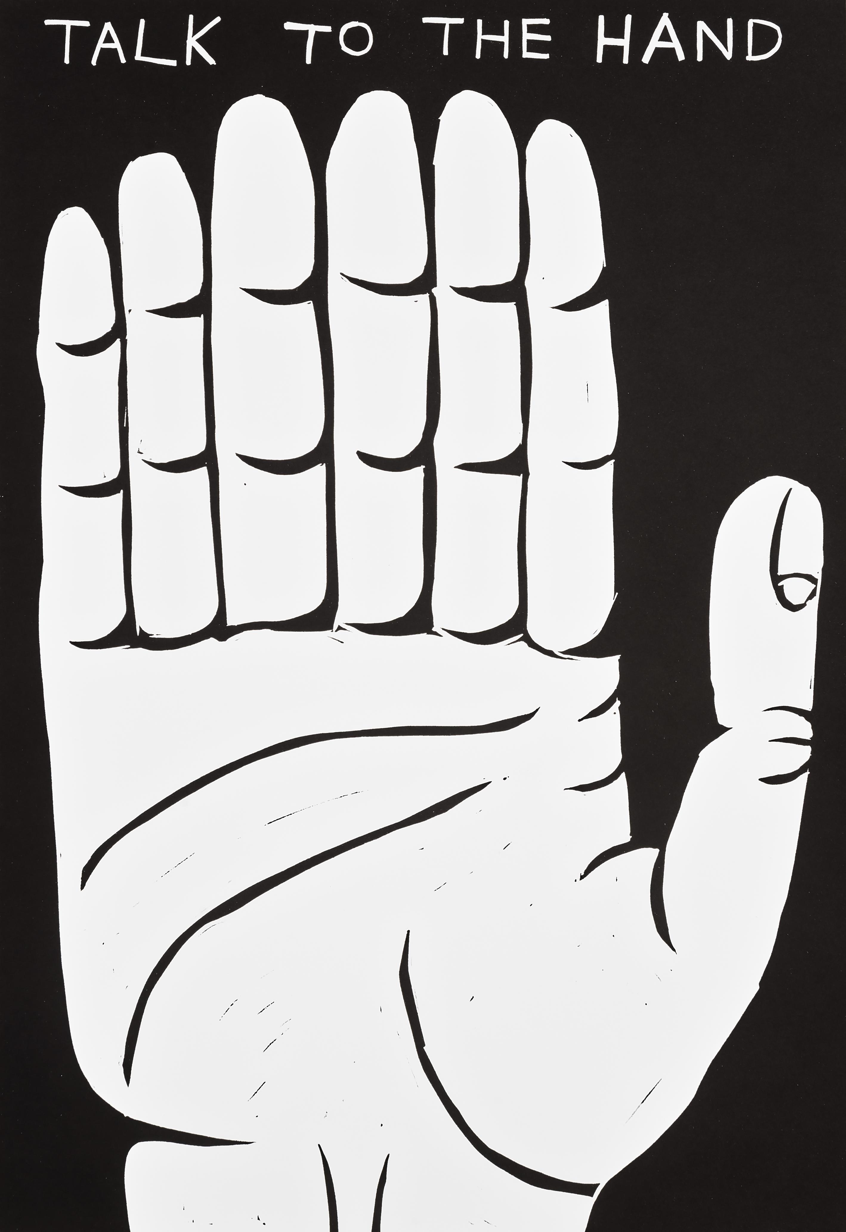 David Shrigley (British 1968-), 'Talk To The Hand', 2021