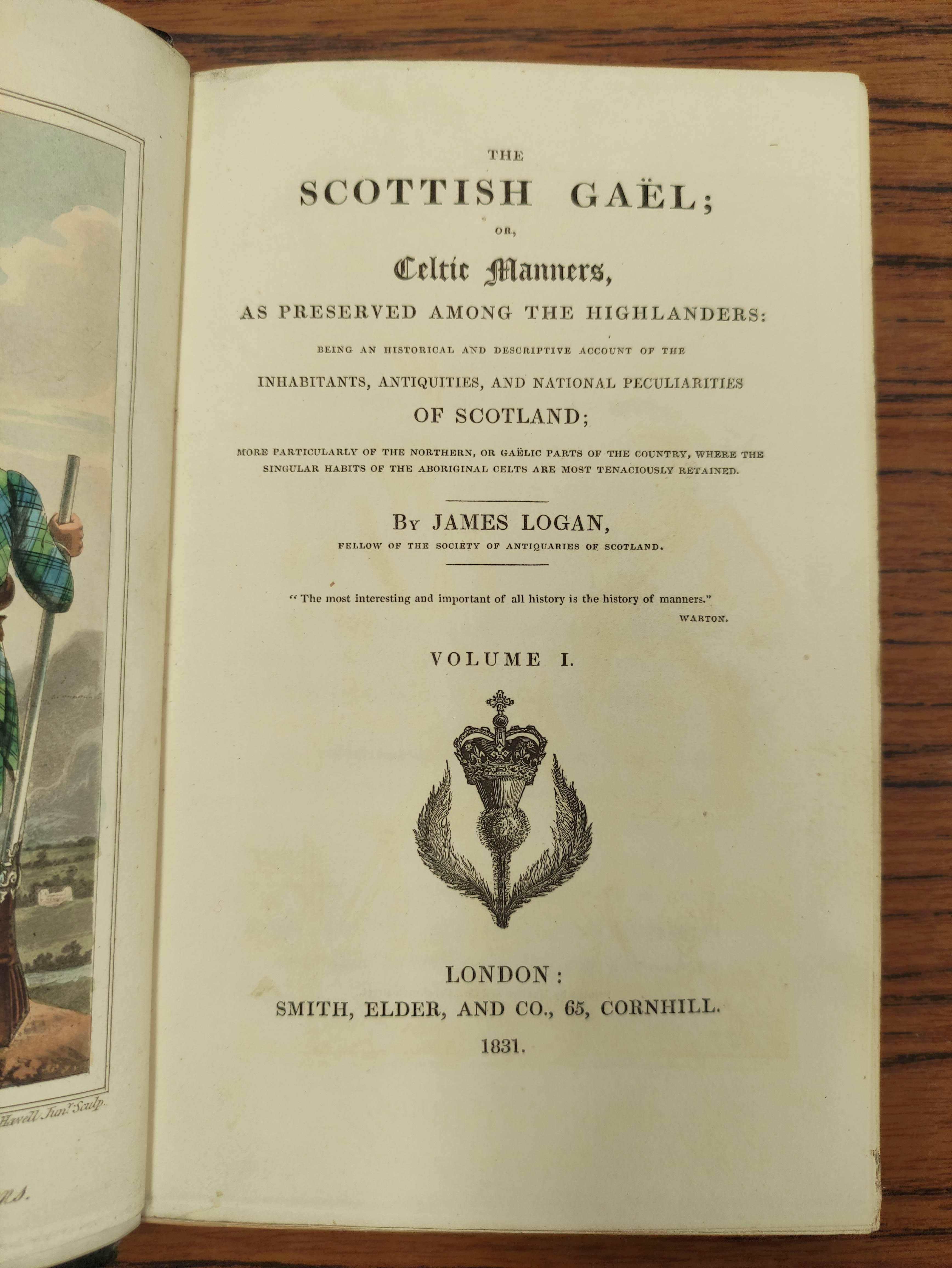 LOGAN JAMES.The Scottish Gael. 2 vols. Col. frontis & text illus. Half green morocco. A nice - Image 3 of 10