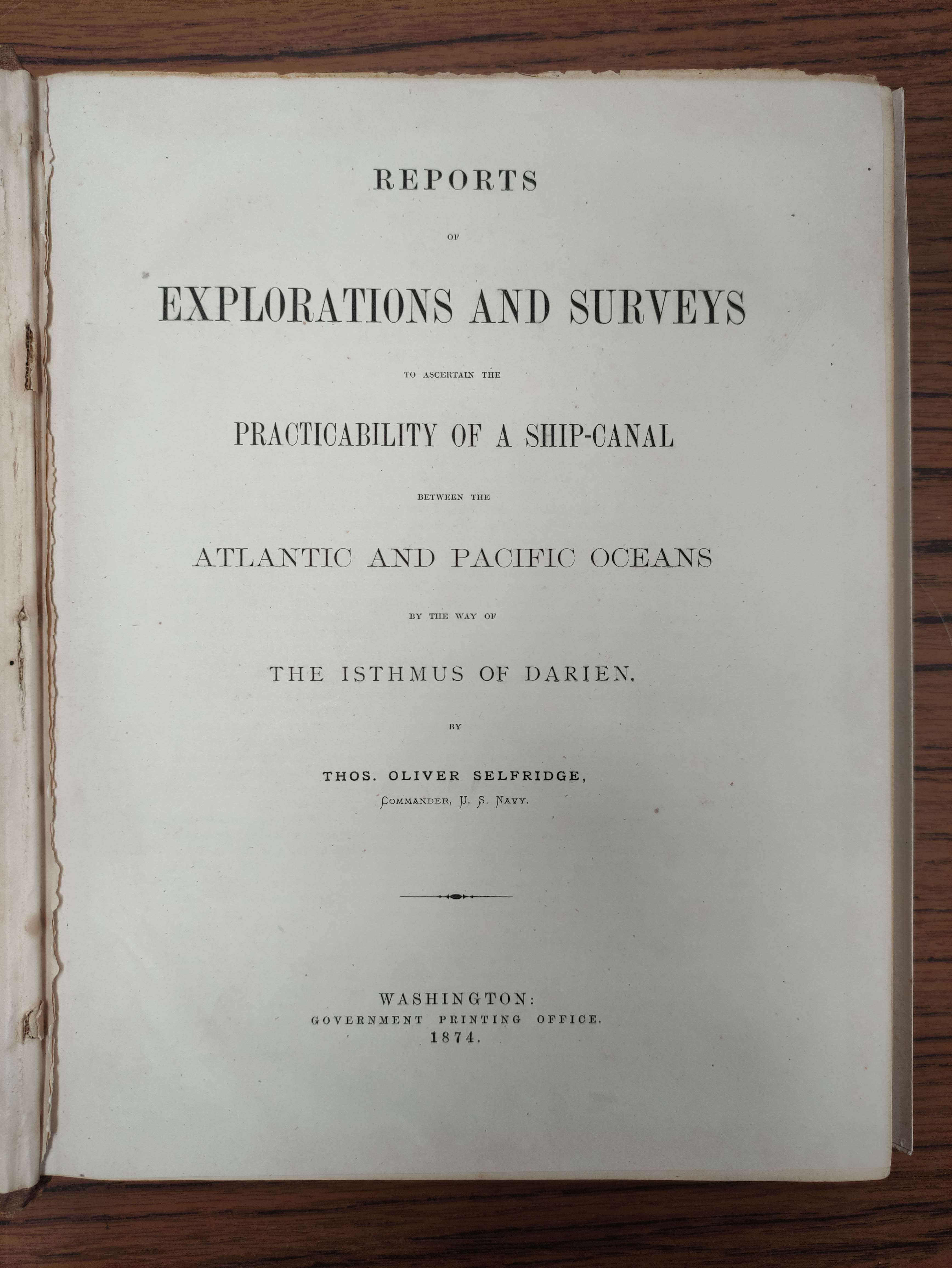 SELFRIDGE T. O.Reports of Explorations & Surveys to Ascertain the Practicability of a Ship- - Image 4 of 14