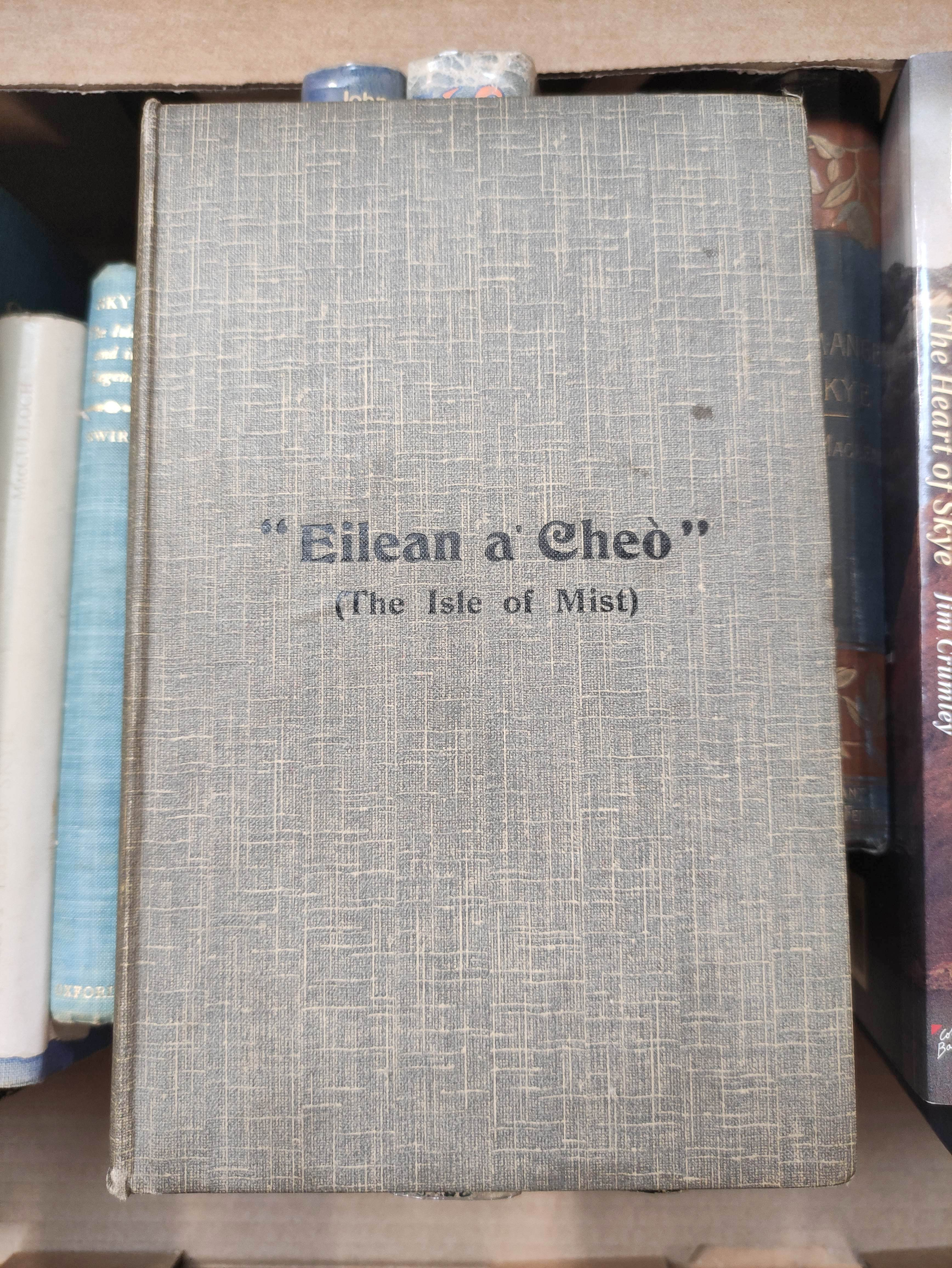 NICOLSON ALEX.History of Skye, A Record of the Families, the Social Conditions & the Literature of - Image 2 of 4
