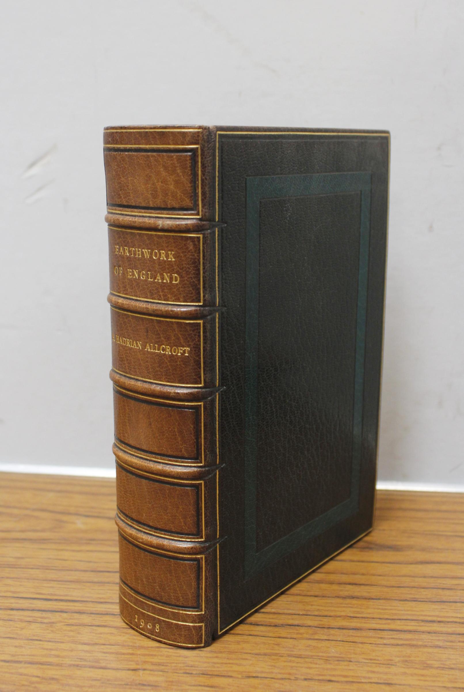HADRIAN ALLCROFT A.Earthwork of England. Text illus. Fine panelled green morocco by Bumpus. 1908.
