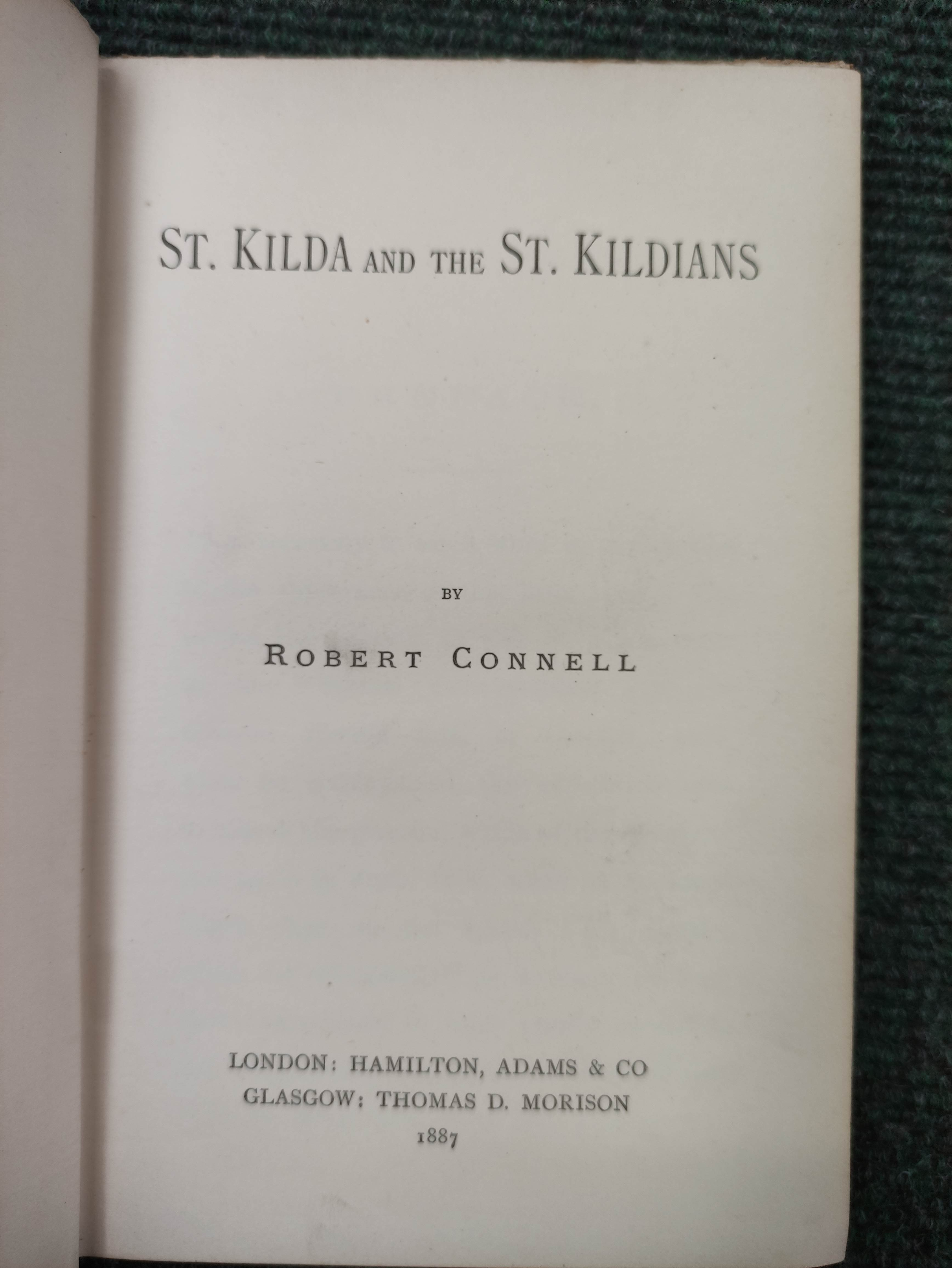 CONNELL ROBERT.St. Kilda & the St. Kildians.Orig. blue cloth. 1887; also one or two other items - Image 5 of 9