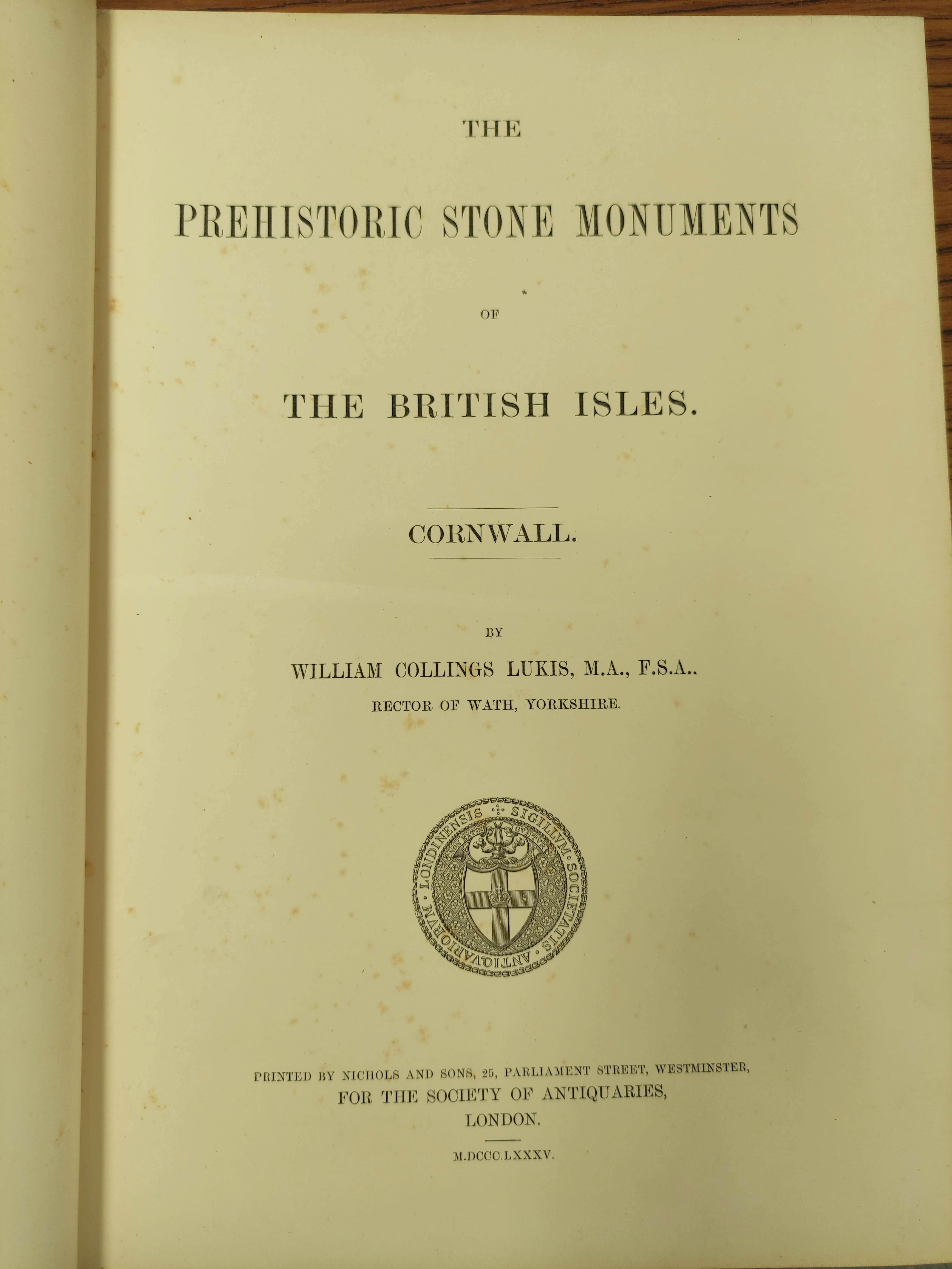 LUKIS WILLIAM C.The Prehistoric Stone Monuments of the British Isles, vol. re Cornwall. Col. - Image 3 of 7