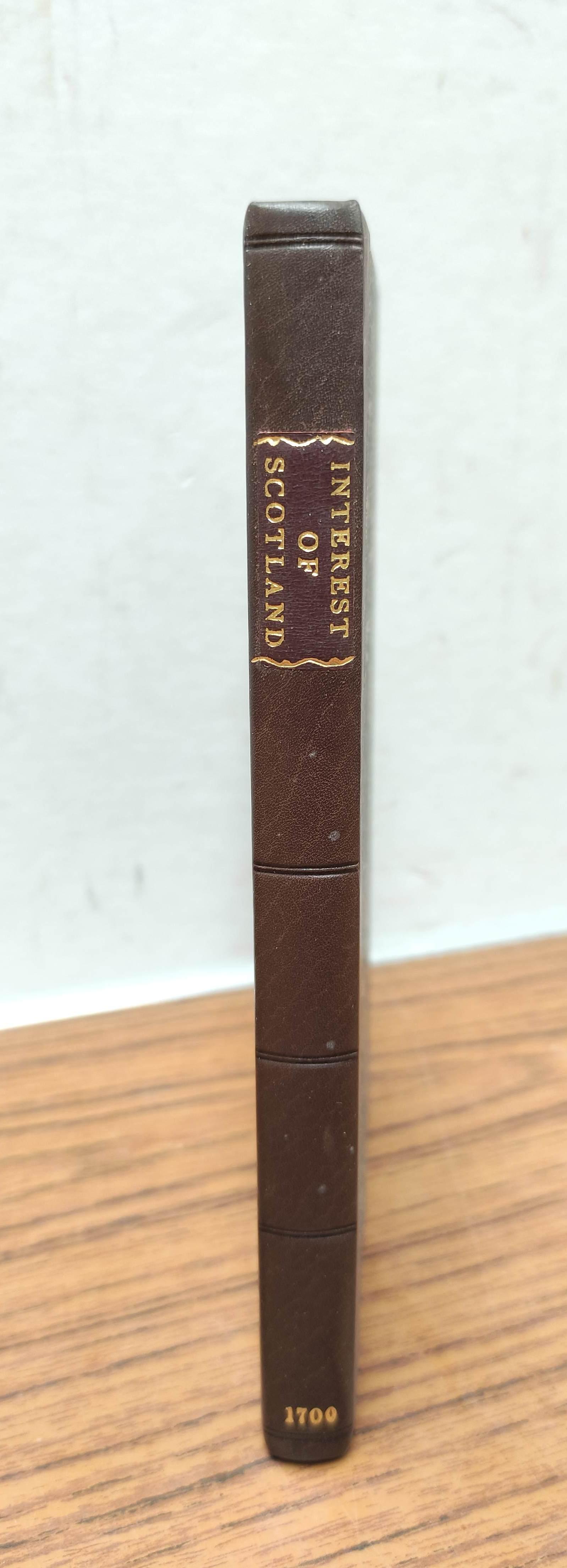 (SETON WILLIAM). The Interest of Scotland in Three Essays. 114pp. Rebound qtr. calf, marbled - Image 2 of 5