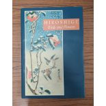HIROSHIGE. Birds & Flowers. Col. plates. Folio. Orig. cloth in d.w. 1988.