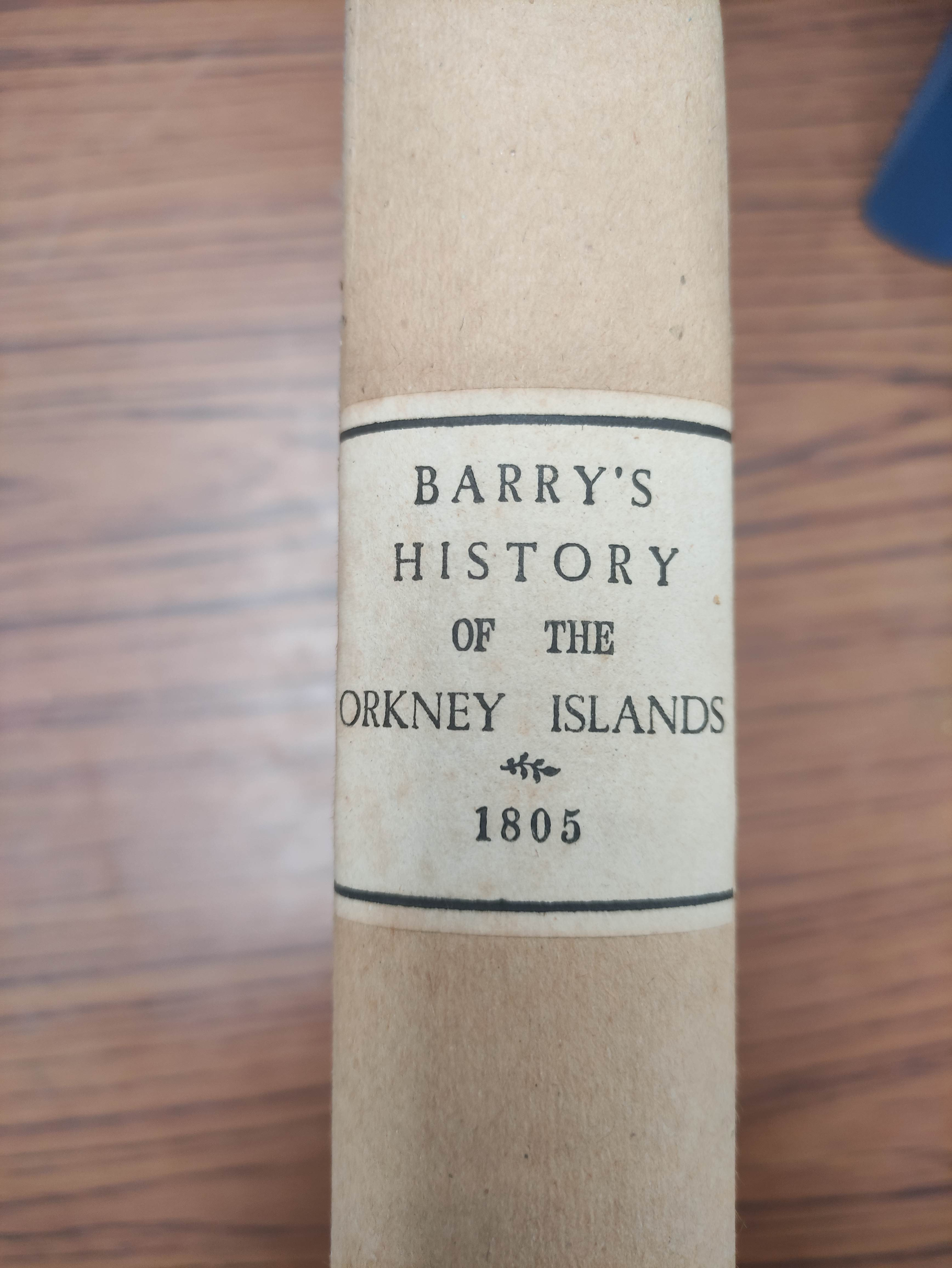 BARRY GEORGE. The History of the Orkney Islands. Fldg. eng. map & eng. plates. Quarto. Rebacked - Image 3 of 13