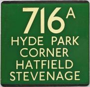 London Transport coach stop enamel E-PLATE for Green Line route 716A destinated Hyde Park Corner,