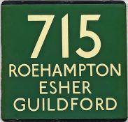 London Transport coach stop enamel E-PLATE for Green Line route 715 destinated Roehampton, Esher,