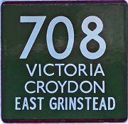 London Transport coach stop enamel E-PLATE for Green Line route 708 destinated Victoria, Croydon,