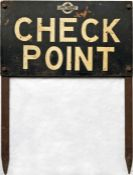 c1930s/40s London Transport SIGN 'CHECK POINT', believed to have been used for special bus