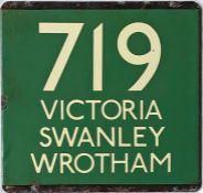 London Transport coach stop enamel E-PLATE for Green Line route 719 destinated Victoria, Swanley,