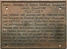 Great Western & Great Central Railways Joint Committee cast-iron TRESPASS NOTICE. A most uncommon