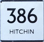 London Transport bus stop enamel E-PLATE for route 386 destinated Hitchin. Most likely to have