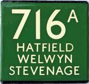 London Transport coach stop enamel E-PLATE for Green Line route 716A destinated Hatfield, Welwyn,