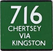 London Transport coach stop enamel E-PLATE for Green Line route 716 destinated Chertsey via