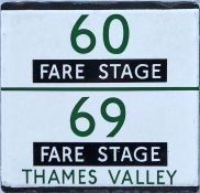 London Transport bus stop enamel E-PLATE for Thames Valley routes 60/69 with added 'Fare Stage'