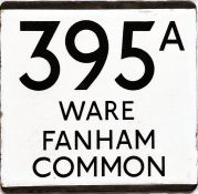 London Transport bus stop enamel E-PLATE for route 395A destinated Ware, Fanham Common. Likely to