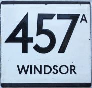 London Transport bus stop enamel E-PLATE for route 457A destinated Windsor. Possibly from Uxbridge