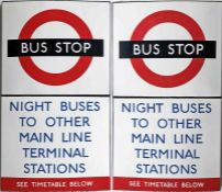London Transport enamel BUS STOP FLAG 'Night Buses to other Main Line Terminal Stations - See