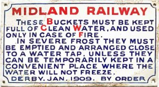 """1909 Midland Railway ENAMEL SIGN re Fire Buckets: """"These buckets must be kept full of clean"""