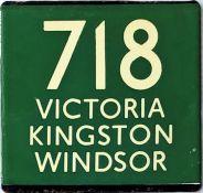 London Transport coach stop enamel E-PLATE for Green Line route 718 destinated Victoria, Kingston,