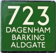 London Transport coach stop enamel E-PLATE for Green Line route 723 destinated Dagenham, Barking,