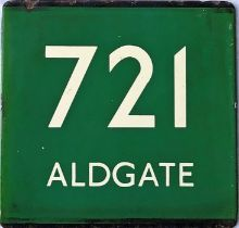London Transport coach stop enamel E-PLATE for Green Line route 721 destinated Aldgate. Just four