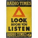 1950s ADVERTISING SIGN 'Radio Times - Look before you listen - A BBC publication every Friday 2d'.