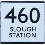 London Transport bus stop enamel E-PLATE for route 460 destinated Slough Station. Thought to have