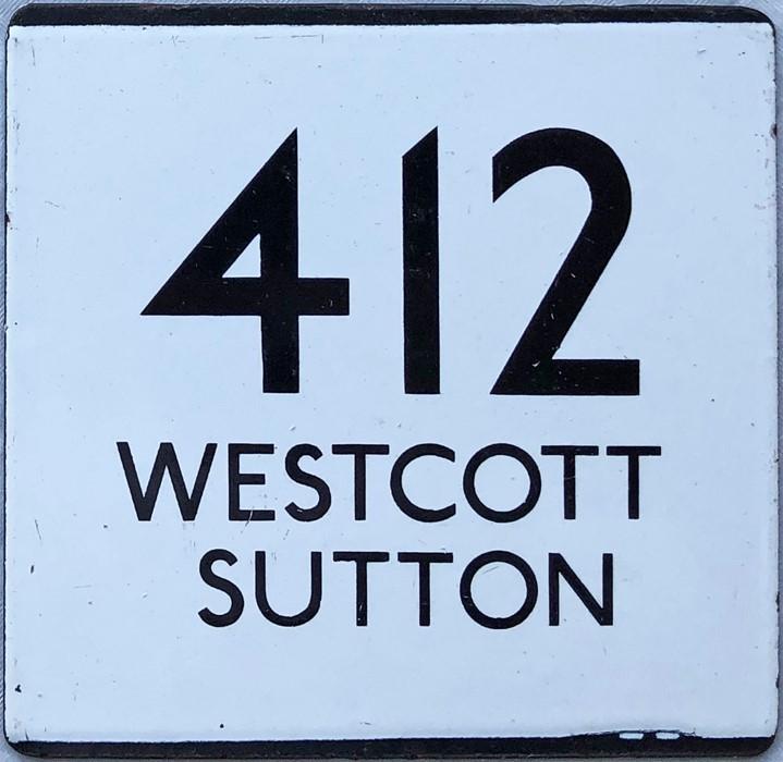 London Transport bus stop enamel E-PLATE for route 412 destinated Westcott, Sutton. This would
