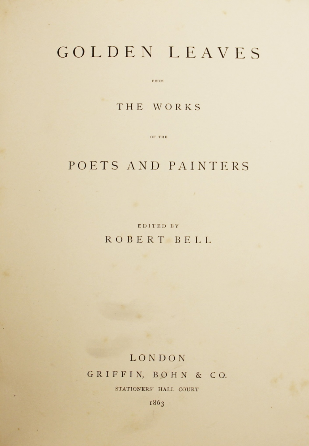 Bell (R), GOLDEN LEAVES FROM THE WORKS OF THE POETS AND PAINTERS, first edition, full leather, - Image 5 of 9