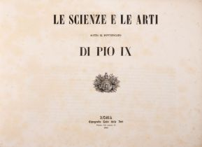 La scienze e le Arti... di Pio IX. Rom 1860.