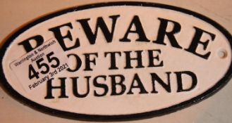 Cast iron Beware of The Husband sign, L: 17 cm. P&P Group 1 (£14+VAT for the first lot and £1+VAT